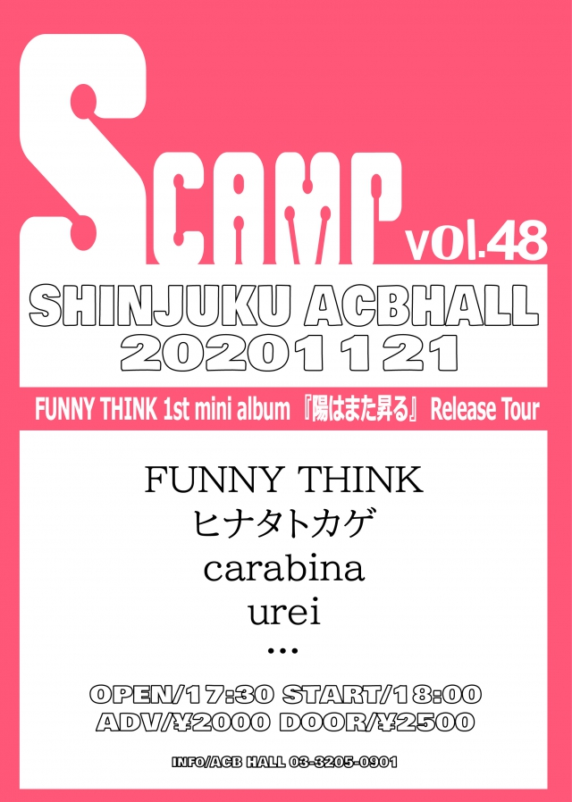 SCAMP vol.48 FUNNY THINK 1st mini album 『陽はまた昇る』 Release Tour