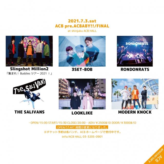 『ACBABY!!/FINAL』 -ACB anniversary!! & Slingshot Million2「集まれ!Buddiesツアー2021!」-