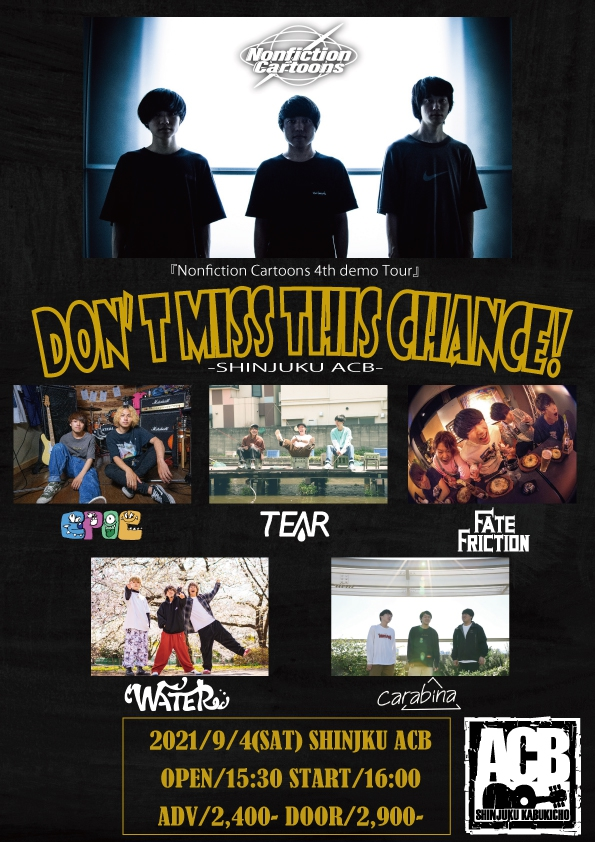 【DON'T MISS THIS CHANCE!】~Nonfiction Cartoons 4th DEMO Release Tour~